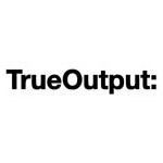 TrueOutput